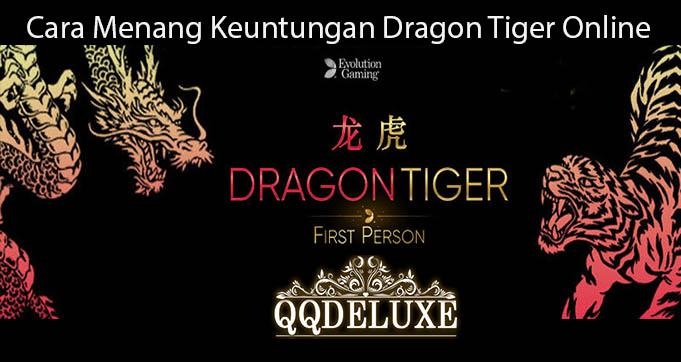 Cara Menang Keuntungan Dragon Tiger Online